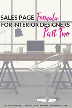 Sales Page Formula For Interior Designers Part 2