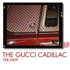 The Gucci Cadillac...my instagram before instagram