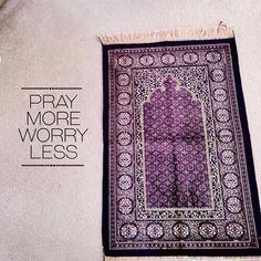 pray more worry less.