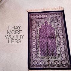 pray more worry less.