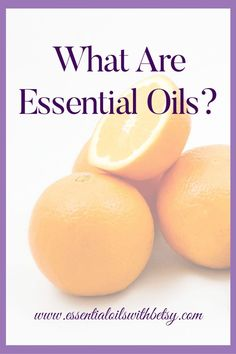 ESSENTIAL OILS: WHAT ARE THEY? Essential oils are actually really common, because they come from plants! Do you know a simple everyday example of an essential oil? I want you to think about the last time you peeled an orange. The fragrance you likely experienced as uplifting and positive, and maybe you needed to wipe your fingertips on a napkin because of the dampness of the rind when you broke it open. Did you even realize that you were experiencing essential oils at that time? The rind of…