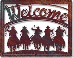 Ghost Riders (Cowboys)  Laser Cut Metal Welcome Sign