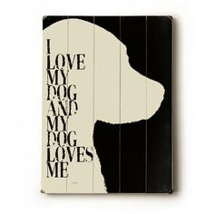 I Love My Dog II 9x12 wooden art sign by lisaweedn on Etsy, $24.00