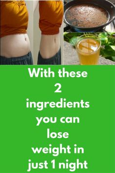 With these 2 ingredients you can lose weight in just 1 night - Weight Loss Drinks - Weight Loss Blogs, Weight Loss Drinks, Lose Water Weight, Losing Weight, Loose Weight, Weight Gain, Natural Detox Drinks, Fat Burning Detox Drinks, Diet Plans To Lose Weight Fast