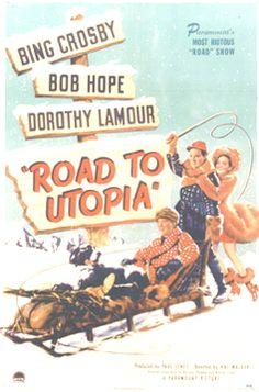 "Bing Crosby, Bob Hope ""Road To Utopia""."
