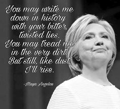 HILLARY - A  very strong fighting woman who has served her public for many years. A Blue True AMERICAN