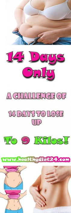 14 Days! 14 Days Only: A Challenge Of 14 Days To Lose Up To 9 Kilos!