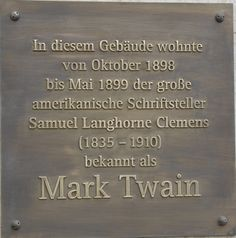 A commemorative plaque at the Hotel Ambassador, where Mark Twain lived for several months during his Vienna stay, was unveiled during the Mark Twain Centennial, April (photo: U. Mark Twain, Ambassador Hotel, Contemporary History, At The Hotel, Vienna, April 21, Lost, Dreams, City