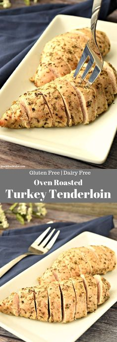 Oven Roasted Turkey Tenderloin - Gluten Free, Dairy Free, Food And Drinks, Oven Roasted Turkey Tenderloin - This baked turkey breast tenderloin recipe is one of the most simple turkey recipes around. It only takes about Turkey Breast Filet Recipe, Turkey Filet Recipes, Turkey Tenderloin Recipes, Roast Turkey Breast, Breast Recipe, Gluten Free Sides Dishes, Gluten Free Recipes For Dinner, Dinner Recipes, Dinner Ideas