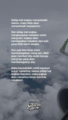 New Quotes Indonesia Cinta So True Ideas Quran Quotes Inspirational, Islamic Love Quotes, Muslim Quotes, New Quotes, Words Quotes, Life Quotes, Allah Quotes, Best Quran Quotes, Motivational