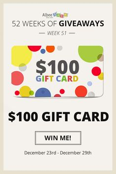 """For week 51 of """"52 Weeks of Giveaways"""", we are giving away a $100 Albee Baby Gift Card! Enter by clicking on this image. Don't forget to share with your family and friends, so they have a chance at winning too! Good luck! (Week fifty-one giveaway ends at 11:59 P.M. PST on December 29, 2016)"""