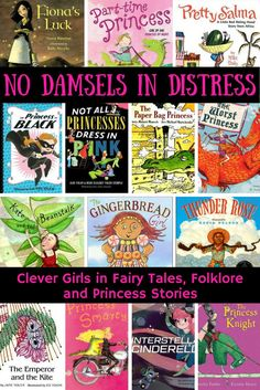 How about a kids' fairy tale, princess story, or some folklore that features a clever girl, rather than one who waits to be rescued?