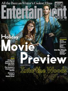Into the Woods | For more about Anna Kendrick and Chris Pine's fairy tale romance, pick up a copy of EW on newsstands or buy a copy now .