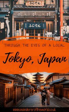 Through The Eyes Of A Local: Tokyo