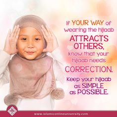 Keep your HIJAB simple--Islamic scholars debate this but it is pinspirational to modestly especially at Islamic events and at the masjid.