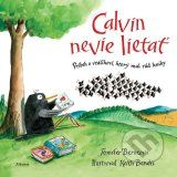 NEW - Calvin Can't Fly: The Story of a Bookworm Birdie by Berne Jennifer Book Club Books, Good Books, Books To Read, Any Book, Love Book, Storybook Characters, Reluctant Readers, Beginning Of School, Library Books