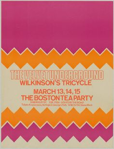MAR: The Velvet Underground - Boston Tea Party Concert Poster - Cool idea for marketing materials Boston Tea, Party Tickets, Psychedelic Music, Cool Posters, Plan Design, Concert Posters, Marketing Materials, Tea Party, Velvet