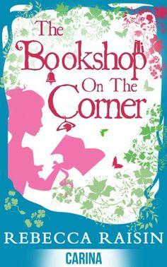 The Bookshop on the Corner (Once in a Lifetime: The Gingerbread Cafe, Book 2.5) (The Bookshop series 1) by Rebecca Raisin http://www.amazon.com/dp/B00JBGZKJK/ref=cm_sw_r_pi_dp_YQ8cwb099AZK1