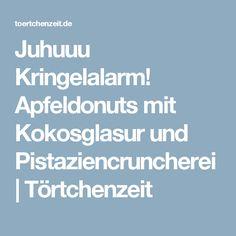 Juhuuu Kringelalarm! Apfeldonuts mit Kokosglasur und Pistaziencruncherei | Törtchenzeit
