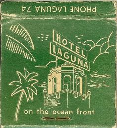Hotel Laguna on the ocean front.  - vintage book of matches