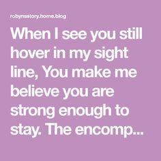 Lingering sight line