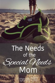The Needs of the Special Needs Mom