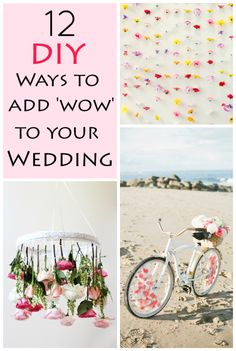 12 DIY Ways to Add Wow to Your Wedding #diywedding