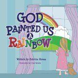 Free Kindle Books - Children's Fiction - CHILDREN FICTION - FREE -  God Painted Us a Rainbow