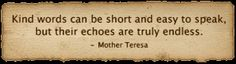 ~Mother Teresa