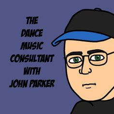 The Dance Music Consultant is about the wonderful world of the dance music business. I talk about the top news stories of the week, do inter...