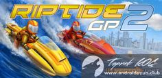 Riptide GP2 v1.3.1 MOD APK - PARA HİLELİ - http://androidoyun.club/2016/08/riptide-gp2-v1-3-1-mod-apk-para-hileli.html