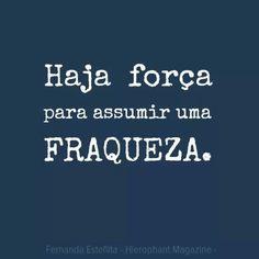 Haja força.