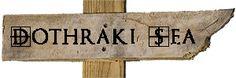Dothraki Sea sign | Game of Thrones | Neverwhere Signs