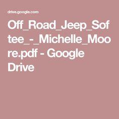 Off_Road_Jeep_Softee_-_Michelle_Moore.pdf - Google Drive