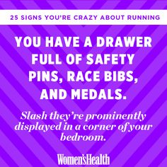 25 Signs You're Crazy About Running www.womenshealthm… - Women Health Tips I Love To Run, Just Run, Running Quotes, Running Signs, Race Bibs, Youre Crazy, Womens Health Magazine, Running Training, Live Long