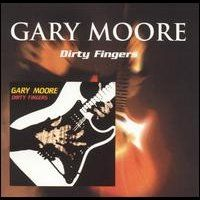 Gary Moore - Dirty Fingers Dirty Fingers is an album by Gary Moore. It was recorded in shortly after disbanding G-Force and released in 1983 in Japan, . Thin Lizzy, Music Songs, My Music, Music Videos, Judas Priest, Ozzy Osbourne, Black Sabbath, Def Leppard, Hiroshima