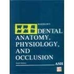 wheelers dental anatomy physiology and occlusion - Dental Anatomy Coloring Book