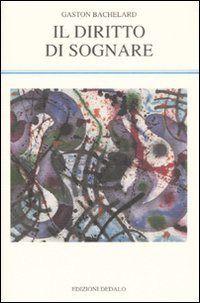 Prezzi e Sconti: Il #diritto di sognare gaston bachelard  ad Euro 14.45 in #Libro #Libro