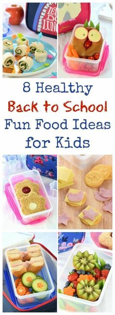 8 fun and healthy back to school food ideas for kids - with easy packed lunch…