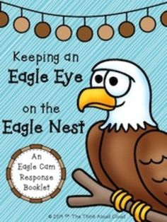 The Eagle Cam: Keeping an Eagle Eye on the Eagle Nest ~ Writing Activities ~ Observation and response booklet for eagle watching through the live stream at Berry College or elsewhere. The kids get excited and, therefore, have a plethora of things to write about! #TPT #TeachersPayTeachers #EagleCam #Science