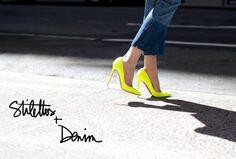 Stilettos + Denim