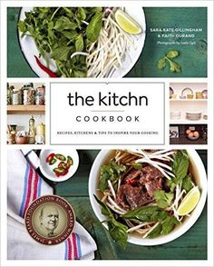 The Kitchn Cookbook: Recipes, Kitchens & Tips to Inspire Your Cooking: Sara Kate Gillingham, Faith Durand: 9780770434434: http://Amazon.com: Books