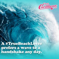 A #TrueBeachLover prefers a wave to a handshake any day. #CheapCaribbean