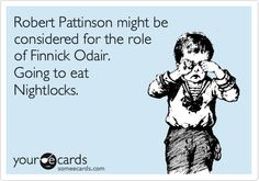 I SWEAR I will boycott the next two movies if this happens. It would be an absolute tragedy if Robert Pattinson player Finnick.