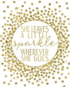 She Leaves A Little Sparkle Wherever She Goes by EllenPrintable