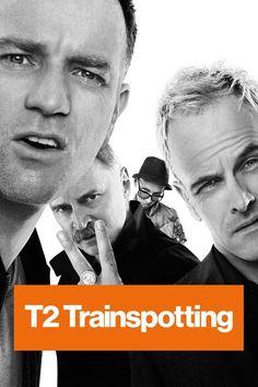 T2 Trainspotting (2017) Full Movie Streaming HD