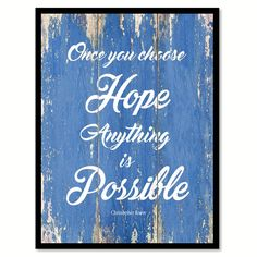Once You Choose Hope Christopher Reeve Inspirational Quote Saying Gift Ideas Home Decor Wall Art