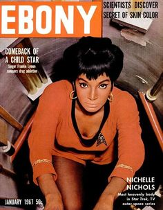 Who knew that Nichelle Nichols sizzled in the local cabaret scene before taking up her earpiece on the starship Enterprise?