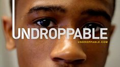 UNDROPPABLE