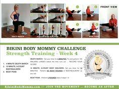 BIKINI BODY MOMMY CHALLENGE 4 WEEK SERIES – WORKOUT WEEK 4, DAY 1 - Bikini Body Mommy